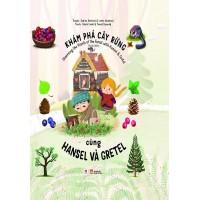 Khám Phá Cây Rừng Cùng Hansel Và Gretel
