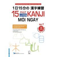15 Phút Luyện Kanji Mỗi Ngày (Vol 1)