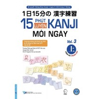 15 Phút Luyện Kanji Mỗi Ngày (Vol 3)