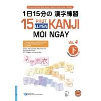 15 Phút Luyện Kanji Mỗi Ngày (Vol 4)