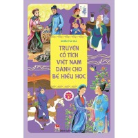Truyện Cổ Tích Việt Nam Dành Cho Bé Hiếu Học