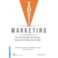 Inbound Marketing - Thu Hút Thế Giới Về Với Bạn Trong Môi Trường Trực Tuyến