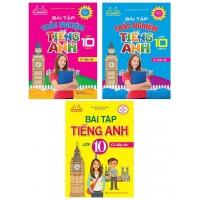 Combo Bài Tập Tiếng Anh Lớp 10 + Bài Tập Trắc Nghiệm Tiếng Anh Lớp 10 Có Đáp Án (Bộ 3 Cuốn)