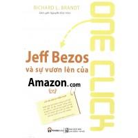 One Click - Jeff Bezos Và Sự Vươn Lên Của Amazon.Com