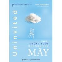 Uninvited - Nghĩ Thông Suốt, Đời Nhẹ Như Mây
