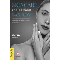 Skincare Cho Cô Nàng Bận Rộn