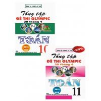 Combo Tổng Tập Đề Thi Olympic 30 Tháng 4 Toán Học Lớp 10, 11 (Từ 2014 - 2018)