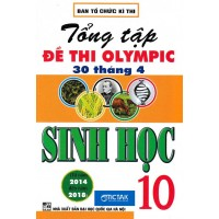 Tổng Tập Đề Thi Olympic 30 Tháng 4 Sinh Học Lớp 10 (Từ 2014 - 2018)