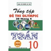 Tổng Tập Đề Thi Olympic 30 Tháng 4 Toán Học Lớp 10 (Từ 2014 - 2018)