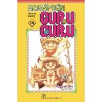Ma Pháp Trận Guru Guru (Tập 14)