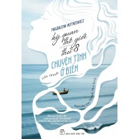 Kỳ Quan Thế Giới Thứ 8 - Chuyện Tình Ở Biển