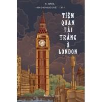 Hoa Cho Người Chết Tập 1 - Tiệm Quan Tài Trắng Ở London