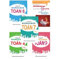 Combo Chuyên Đề Bồi Dưỡng Học Sinh Giỏi Toán THCS + Ôn Thi vào Lớp 10 THPT Chuyên Môn Toán (Bộ 5 Cuốn)