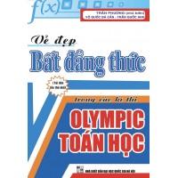Vẻ Đẹp Bất Đẳng Thức Trong Các Kì Thi Olympic Toán Học
