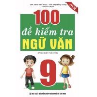 100 Đề Kiểm Tra Ngữ Văn Lớp 9
