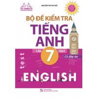 Bộ Đề Kiểm Tra Tiếng Anh Lớp 7 Tập 2 (Có Đáp Án)