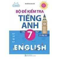 Bộ Đề Kiểm Tra Tiếng Anh Lớp 7 Tập 1 (Có Đáp Án)