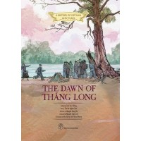 A History Of Vietnam In Pictures - The Dawn Of Thăng Long (In Colour)