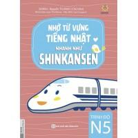 Nhớ Từ Vựng Tiếng Nhật Nhanh Như Shinkansen (Trình Độ N5)