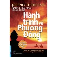 Hành Trình Về Phương Đông (Bìa Cứng)
