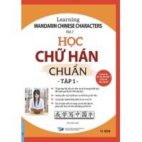 Học Chữ Hán Chuẩn (Tập 1)