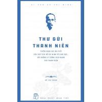 Di Sản Hồ Chí Minh - Thư Gửi Thanh Niên