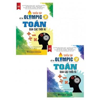 Combo Tuyển Tập Đề Thi Olympic Toán Qua Các Thời Kì (Tập 1 + Tập 2)