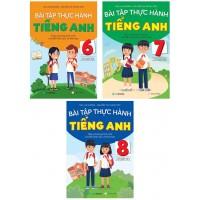 Combo Bài Tập Thực Hành Tiếng Anh Lớp 6, 7, 8 Theo Chương Trình Mới (Có Đáp Án)