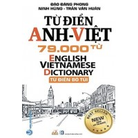 Từ Điển Anh - Việt 79.000 Từ (Từ Điển Bỏ Túi)
