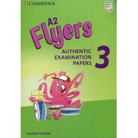 A2 Flyers 3 Authentic Examination Papers