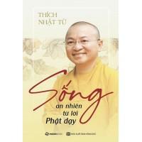 Sống An Nhiên Từ Lời Phật Dạy