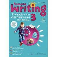 Simple Writing - Em Học Kỹ Năng Viết Tiếng Anh Thật Đơn Giản Lớp 3