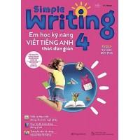 Simple Writing - Em Học Kỹ Năng Viết Tiếng Anh Thật Đơn Giản Lớp 4