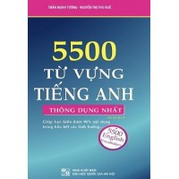 5500 Từ Vựng Tiếng Anh Thông Dụng Nhất (Tái Bản 2021)