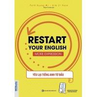 Restart Your English (More Expression) - Yêu Lại Tiếng Anh Từ Đầu