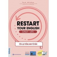 Restart Your English (Daily Life) - Yêu Lại Tiếng Anh Từ Đầu