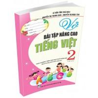 Vở Bài Tập Nâng Cao Tiếng Việt Lớp 2 Tập 2 (Chương Trình Giáo Dục Phổ Thông Mới)