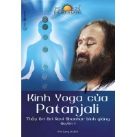 Kinh Yoga Của Patanjali - Thầy Sri Sri Ravi Shankar Bình Giảng