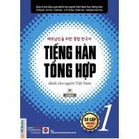 Tiếng Hàn Tổng Hợp Dành Cho Người Việt Nam (Sơ Cấp 1)
