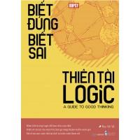 Biết Đúng Biết Sai - Thiên Tài Logic