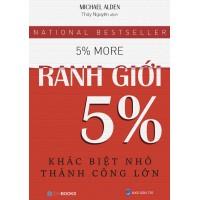 Ranh Giới 5% - Khác Biệt Nhỏ Thành Công Lớn