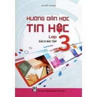 Hướng Dẫn Học Tin Học Lớp 3 (Sách Bài Tập)