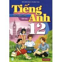 Tiếng Anh Lớp 12 Tập 2 (Sách Bài Tập)