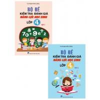 Combo Bộ Đề Kiểm Tra Đánh Giá Năng Lực Học Sinh Lớp 4 (Bộ 2 Tập)