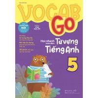 Vocab Go Học Nhanh Toàn Diện Từ Vựng Tiếng Anh Lớp 5