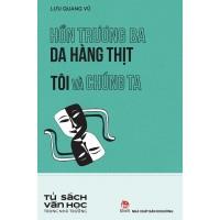 Hồn Trương Ba Da Hàng Thịt - Tôi Và Chúng Ta - Tủ Sách Văn Học Trong Nhà Trường