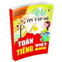 Vở Ôn Tập Hè Toán, Tiếng Viêt, Tiếng Anh Lớp 3