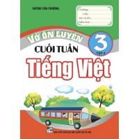 Vở Ôn Luyện Cuối Tuần Tiếng Việt Lớp 3 (Tập 2)
