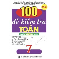 100 Đề Kiểm Tra Toán Lớp 7
