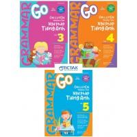 Combo Grammar Go Ôn Luyện Trọng Tâm Ngữ Pháp Tiếng Anh Lớp 3, 4, 5 (Bộ 3 Cuốn)